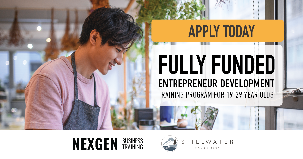 NexGen Business Training by Stillwater Consulting. Apply Today. Fully Funded Entrepeneur Development Training Program for 19-29 Year Olds